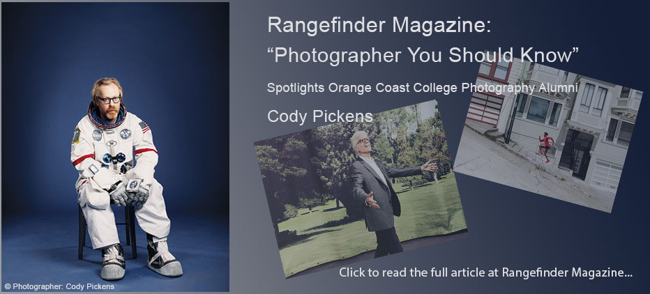 Range Finder Magazine: Photographer You Show Know. Spotlights Orange Coast college Photography Alumni - Cody Pickens