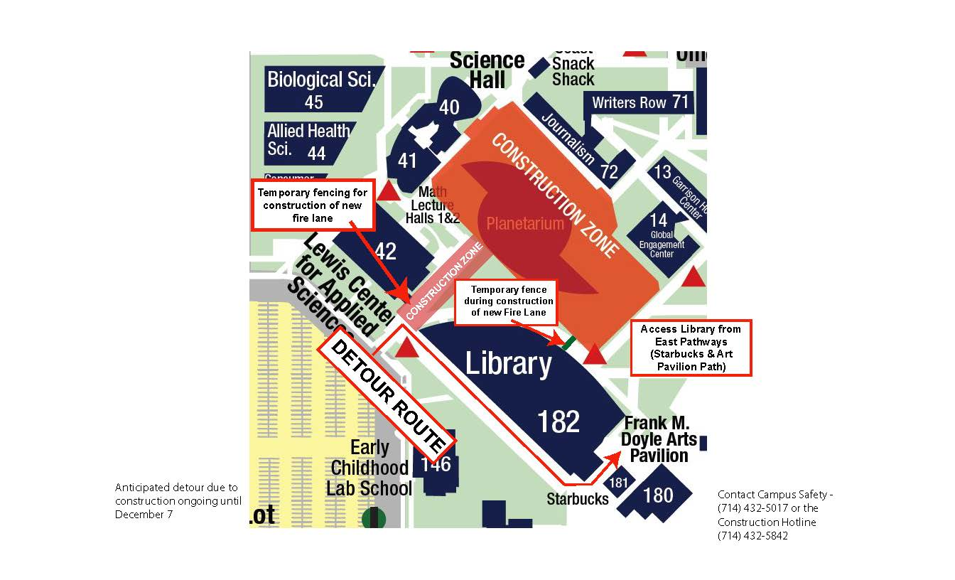 Fencing between Lewis Center and Library. Detour behind the library. Access library from east pathways Call (714) 432-5017